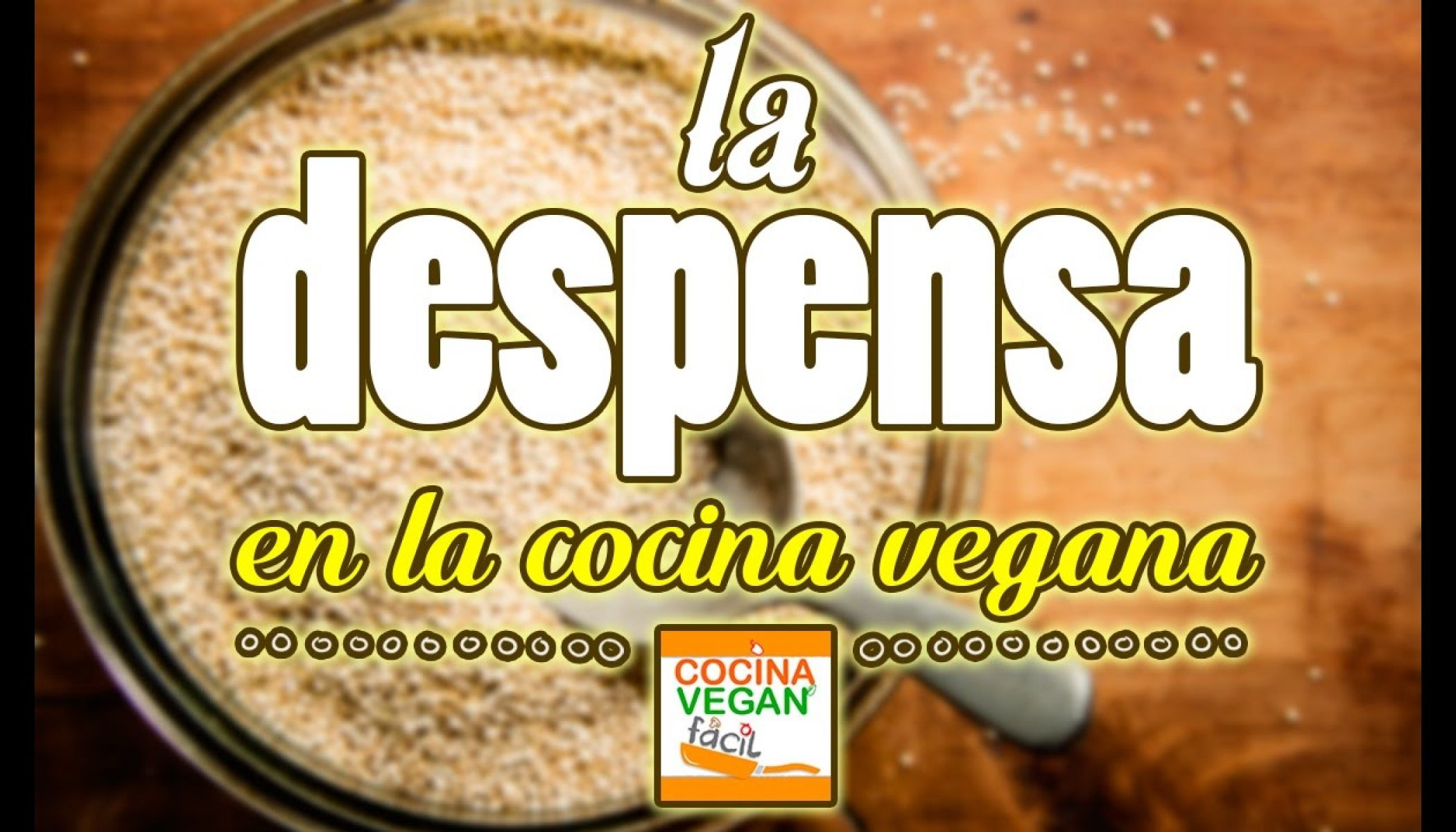 La Despensa En La Cocina Vegana Cocina Vegan Facil